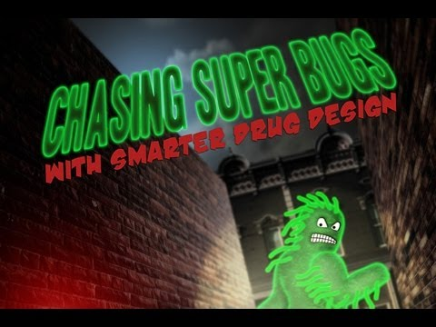 Public Lecture—Chasing Super Bugs with Smarter Drug Design