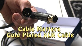 XLR Microphone Quality Cable Gold by CABLE MATTERS - Unboxing