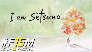 #F15M - I Am Setsuna