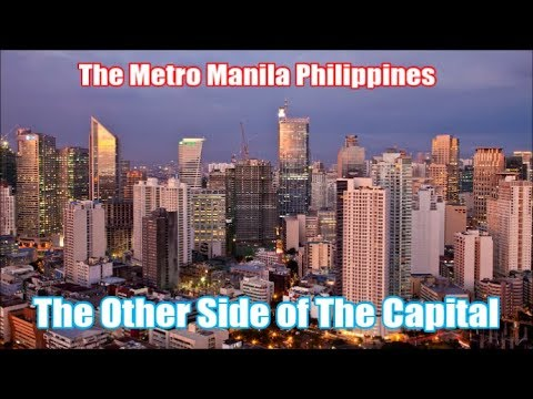 Metro Manila Philippines in 2018  - SURPRISINGLY THIS IS WHA