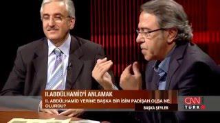 Başka Şeyler - 2. Abdülhamid Han - 27 Nisan 2014 - Prof. Dr. Ekrem Buğra Ekinci ve Mustafa Armağan
