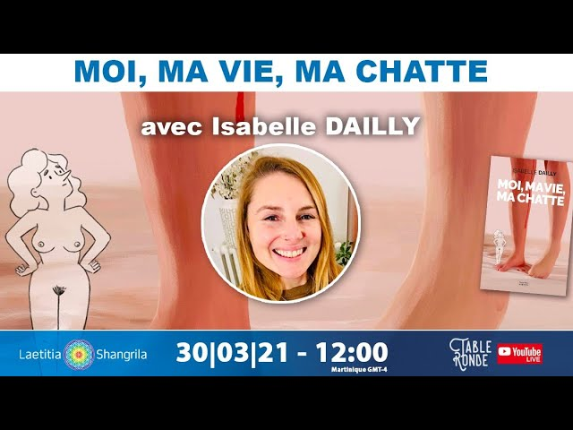 Moi, ma vie, ma chatte avec Isabelle Dailly