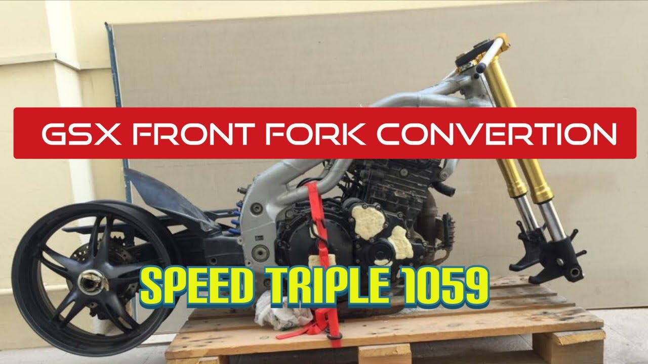how to fork swap speed triple using gsxr front end forks convertion [ 1280 x 720 Pixel ]