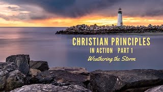 Christian Principles in Action, Episode 1