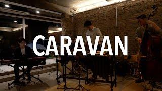 [LIVE IN 홍대] Caravan - Jazz Mu…