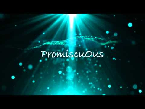 PromiscuOus İntro