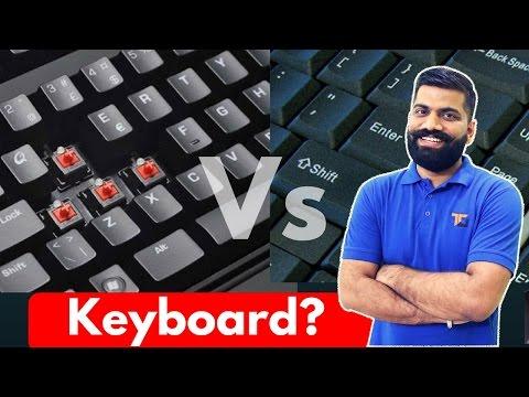 What are Mechanical Keyboards? Mechanical Keyboard Vs Membrane Keyboard