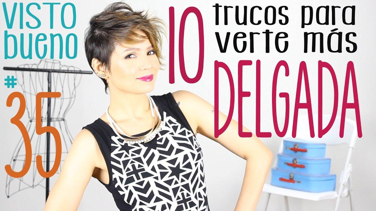Cómo verse más delgada (10 trucos) , How to look skinny (10 tips) , Visto Bueno 35