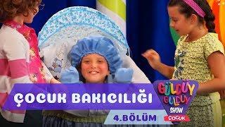 Güldüy Güldüy Show Çocuk 4 Bölüm Çocuk Bakıcılığı