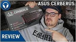 Asus Cerberus Gaming Keyboard (Hardware Review) - Lohnt sich der Kauf?
