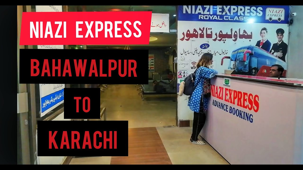 BAHAWALPUR TO KARACHI WITH MARIA SOOMRO | NIAZI EXPRESS