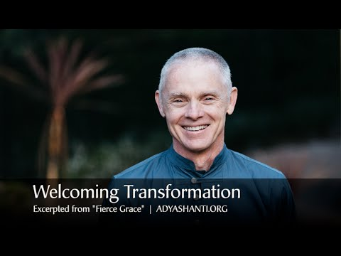 Adyashanti – Welcoming Transformation