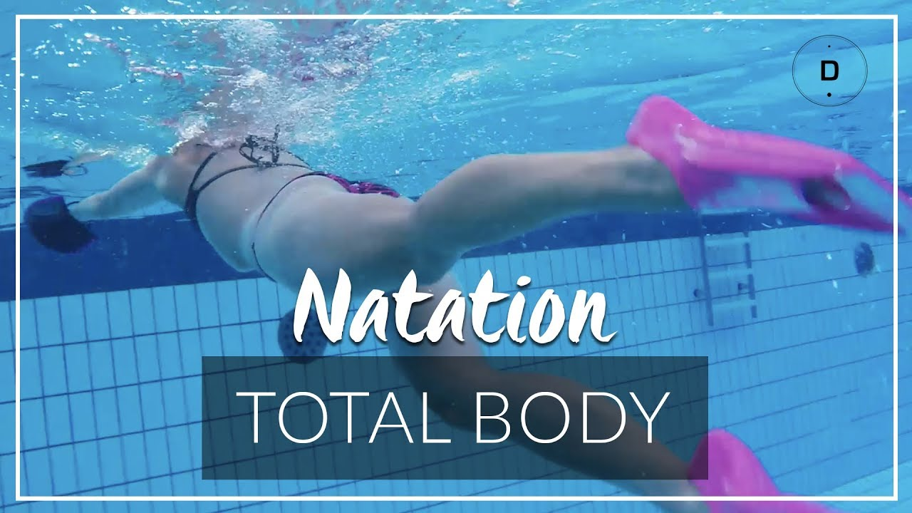 Total Body 2 Exercices De Natation Pour Muscler Tout Le Corps Youtube