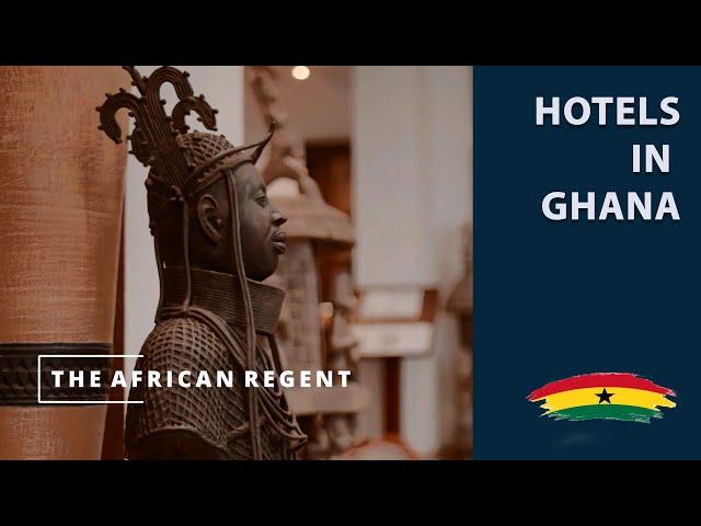 Hotels in Ghana - The African Regent | Love Ghana Watch
