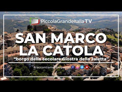 San Marco La Catola - Piccola Grande Italia