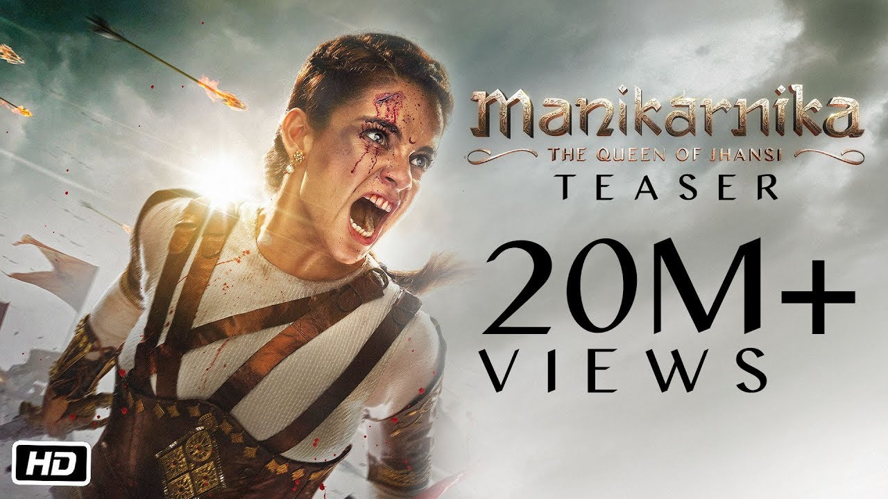 Manikarnika The Queen Of Jhansi Official Teaser Kangana Ranaut