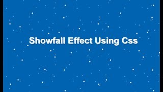 Css Snow Fall Effect, Snow Html Code, Snow Falling Animation Mp3