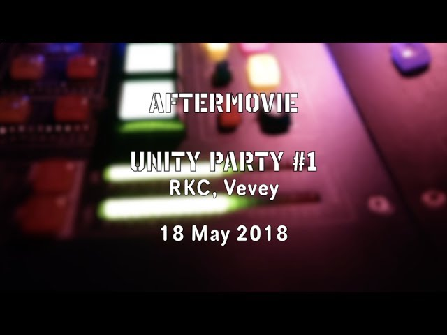 Unity Party #1 - RKC - Aftermovie
