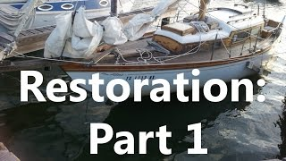 Sailboat Restoration Ep 1