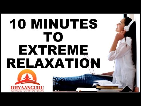 10 MINUTES OF GUIDED RELAXATION : EMPOWERING CONSCIOUSNESS