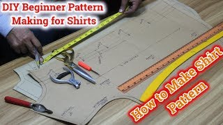 DIY | shirt pattern making tutorial | [DETAILED] easy make shirt patterns | Techniques for pattern
