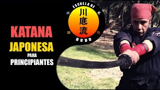 KATANA,  Espada Japonesa para principiantes