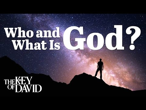 Who and What Is God?