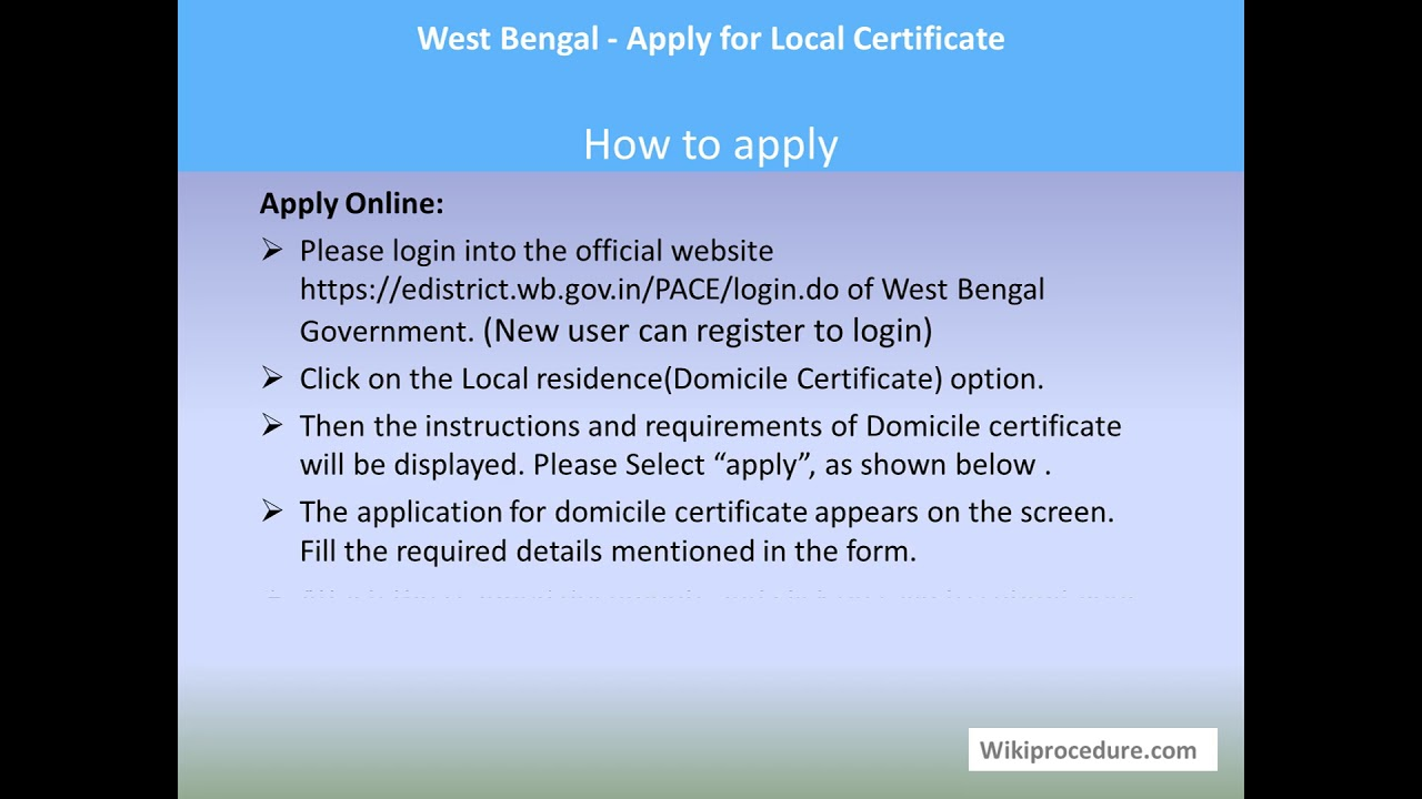 West Bengal - Obtain a Domicile or Residence Certificate