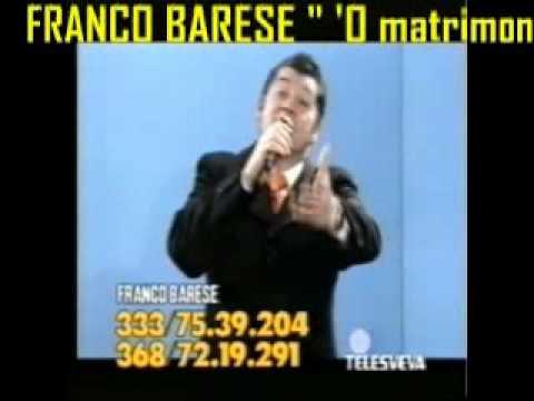 Franco Barese - 'O MATRIMONIO 2