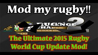 2015 Rugby World Cup Mod - Rugby Challenge 2