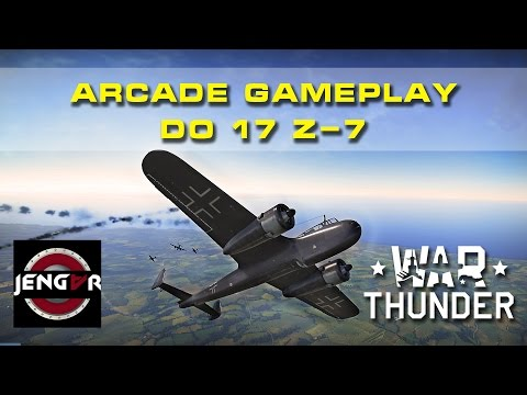 War Thunder Arcade: Do 17 Z-7