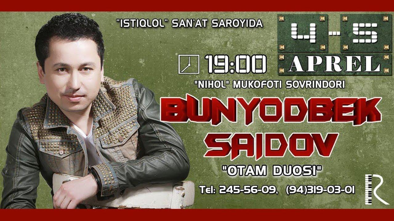 Bunyodbek Saidov - Otam duosi nomli konsert dasturi 2016 #UydaQoling
