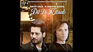 Gambar cover Surjit Khan - Dil Di Kitaab hd video  Song Download DJJOhAL.Com
