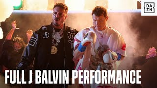 J Balvin's Full Performance At Canelo vs. Yildirim