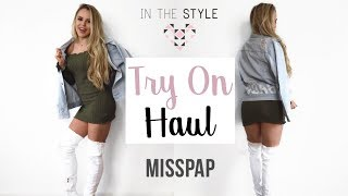 FASHION TRY ON HAUL | In The Style & MissPap