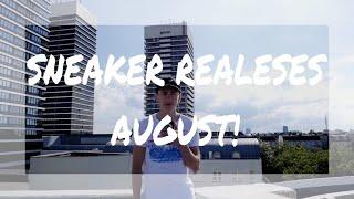 SNEAKER RELEASES AUGUST!! // DIESMAL IST ETWAS DABEI!!