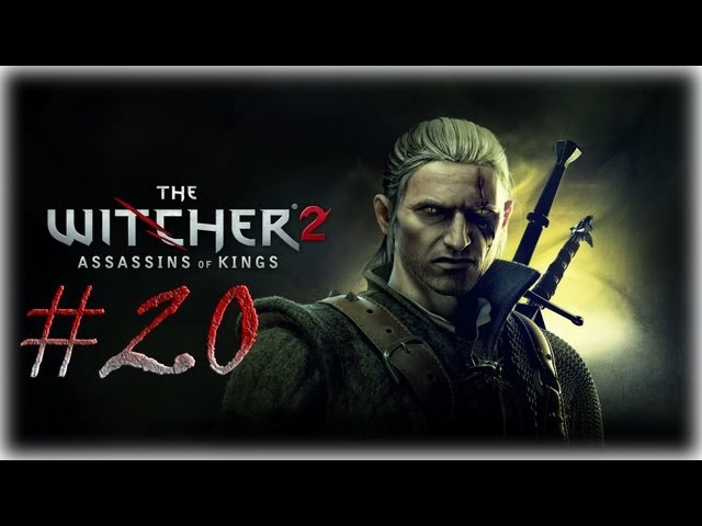 Смотреть прохождение игры Ведьмак 2. Серия 20 - Гроза подземелий.