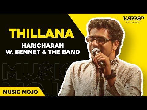 Thillana - Haricharan w. Bennet & the band - Music Mojo Kappa TV