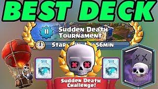 Best deck for sudden death clash royale - Tournament Clash Royale