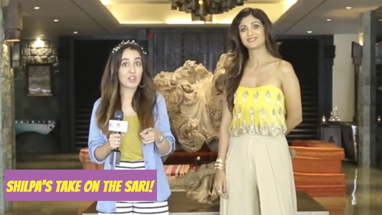 Shilpa Shetty Talks About Her Love For The Sexy Sari