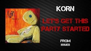 Video Korn - Let's Get This Party Started [Lyrics Video] download MP3, 3GP, MP4, WEBM, AVI, FLV Juli 2018