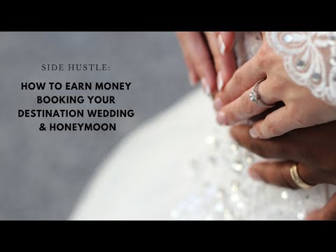 How to Earn Money Booking Your Own Destination Wedding & Honeymoon