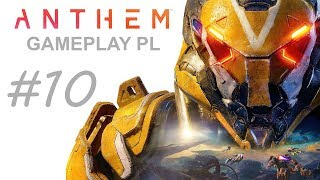ANTHEM  Gameplay PL #10  COMBO aż HIT  XBOX ONE X