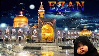 EZAN -İmam RIZA Türbesi -Meşhed