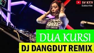 DJ Dangdut Remix Dua Kursi GOYANG BRO