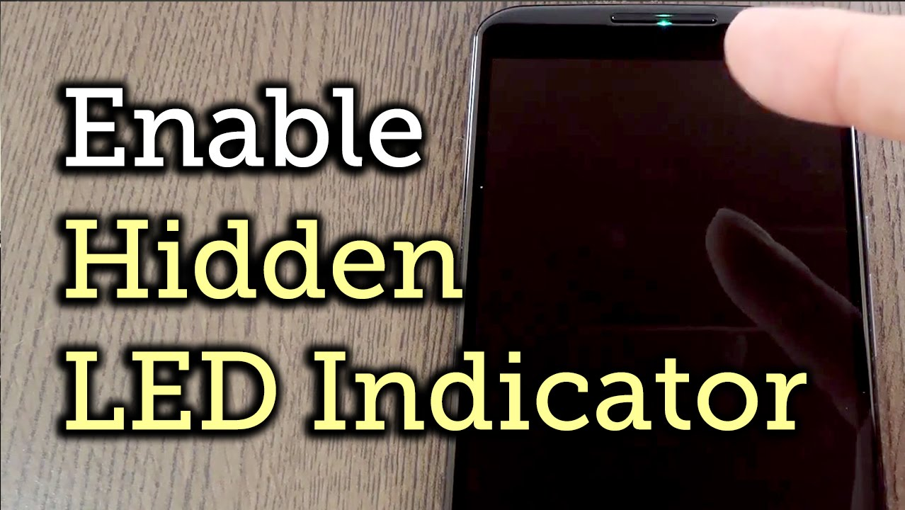 Enable The Hidden Notification LED On Your Nexus 6 [How To]   YouTube