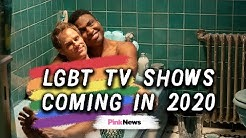 LGBT TV shows on Netflix, NowTV and The CW Network in 2020