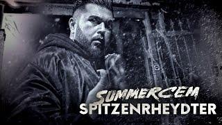 Смотреть клип Summer Cem - Spitzenrheydter