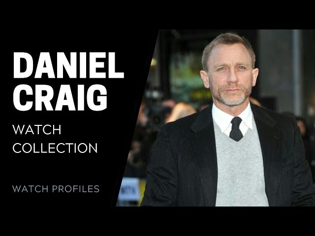 Daniel Craig's Watch Collection | SwissWatchExpo [Watch Collection]