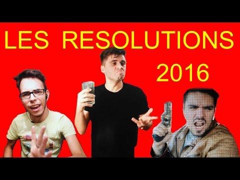 Les résolutions